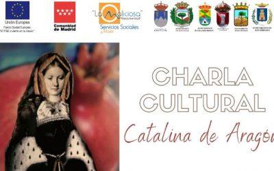 CHARLA CULTURAL SOBRE CATALINA DE ARAGÓN POR EL 8 DE MARZO